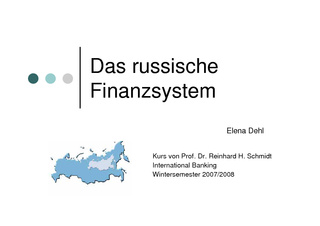 Vorschau: International Banking: Russisches Finanzsystem
